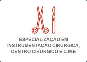 Especialização em Instrumentação Cirúrgica, Centro Cirúrgico e C.M.E